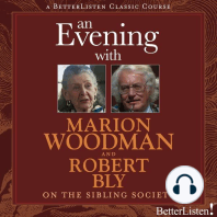 An Evening with Marion Woodman and Robert Bly on The Sibling Society