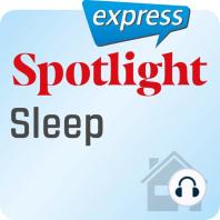 Spotlight express – Mein Alltag – Schlaf