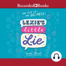 Lexie's Little Lie: One small Lie = One Big Mess