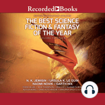 The Best Science Fiction & Fantasy of the Year, Volume 13