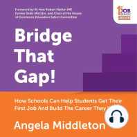 Bridge That Gap!: How Schools Can Help Students Get Their First Job And Build The Career They Want