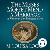 The Misses Moffet Mend a Marriage