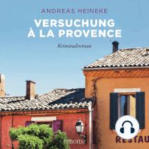 Versuchung à la Provence: Kriminalroman