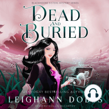 Dead & Buried: Blackmoore Sisters Cozy Mysteries Book 2