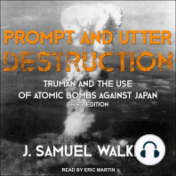 Prompt and Utter Destruction: Truman and the Use of Atomic Bombs against Japan, Third Edition