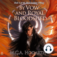 By Vow and Royal Bloodshed