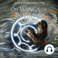 On Wings of Bone and Glass