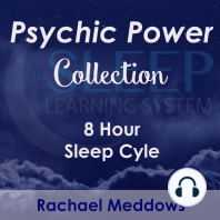 8 Hour Sleep Cycle - Psychic Power Collection