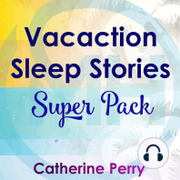 Vacation Sleep Stories Super Pack