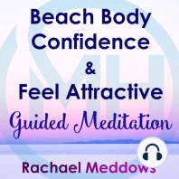 Beach Body Confidence & Feel Attractive: Guided Meditation