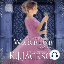 To Capture a Warrior, Logan's Legends: A Revelry's Tempest Novel