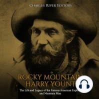 Rocky Mountain Harry Yount: The Life and Legacy of the Famous American Explorer and Mountain Man