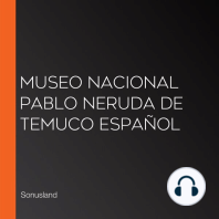 Museo Nacional Pablo Neruda de Temuco Español