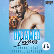 Untamed Lovers: Mountain Men of Bear Valley, Book 2