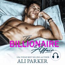 The Billionaire Affair: A Billionaire Bad Boy Rom Com