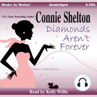 Diamonds Aren't Forever