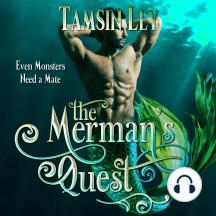 The Merman's Quest: A Steamy Mythology Romance