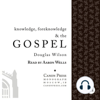 Knowledge, Foreknowledge, and the Gospel
