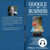 Google My Business: From Dodging Creditors to Making Bigger Bank Deposits. A Foundation for every business Marketing.