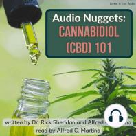 Audio Nuggets: Cannabidiol (CBD) 101