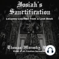 Josiah's Sanctification