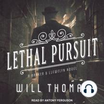 Lethal Pursuit: A Barker & Llewelyn Novel