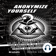 Anonymize Yourself