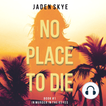 No Place to Die: Murder in the Keys, Book 1