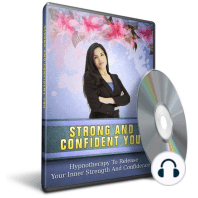 Hypnosis to Release Your Inner Strength & Confidence