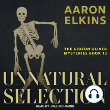 Unnatural Selection: The Gideon Oliver Mysteries Book 13