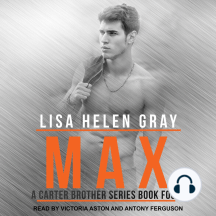 Max: A Carter Brother Series Book Four