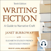 Writing Fiction, Tenth Edition: A Guide To Narrative Craft