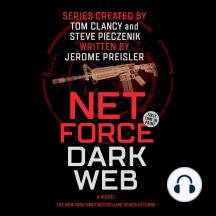 Net Force: Dark Web: Created by Tom Clancy and Steve Pieczenik
