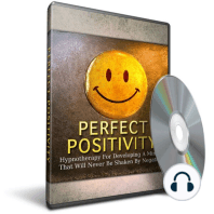 Hypnosis for Developing an Unshakeable Positive Mindset
