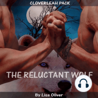The Reluctant Wolf