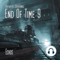 End of Time, Folge 9