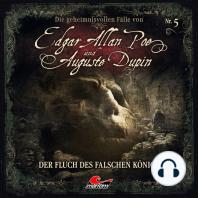 Edgar Allan Poe & Auguste Dupin, Folge 5