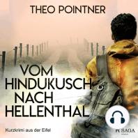 Vom Hindukusch nach Hellenthal - Kurzkrimi aus der Eifel