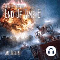 End of Time, Folge 6