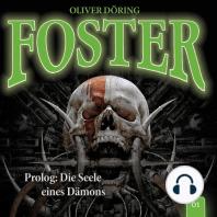 Foster, Folge 1