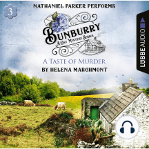 Bunburry - A Taste of Murder - Countryside Mysteries: A Cosy Shorts Series, Episode 3 ()