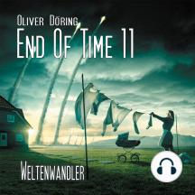 End of Time, Folge 11: Weltenwandler