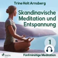 Skandinavische Meditation und Entspannung, # 1