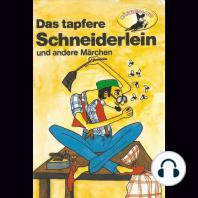 Gebrüder Grimm, Das tapfere Schneiderlein / Der Schatzgräber nach Johann Karl August Musäus