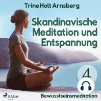 Skandinavische Meditation und Entspannung, # 4