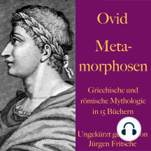 Ovid: Metamorphosen: Griechische und römische Mythologie in 15 Büchern.
