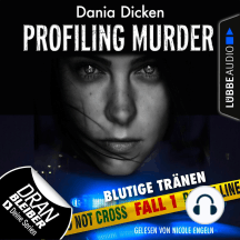 Laurie Walsh - Profiling Murder, Folge 1: Blutige Tränen