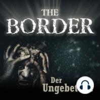 Border, The Folge 3