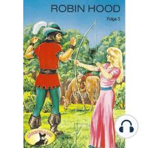 Robin Hood, Folge 5