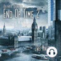 End of Time, Folge 2